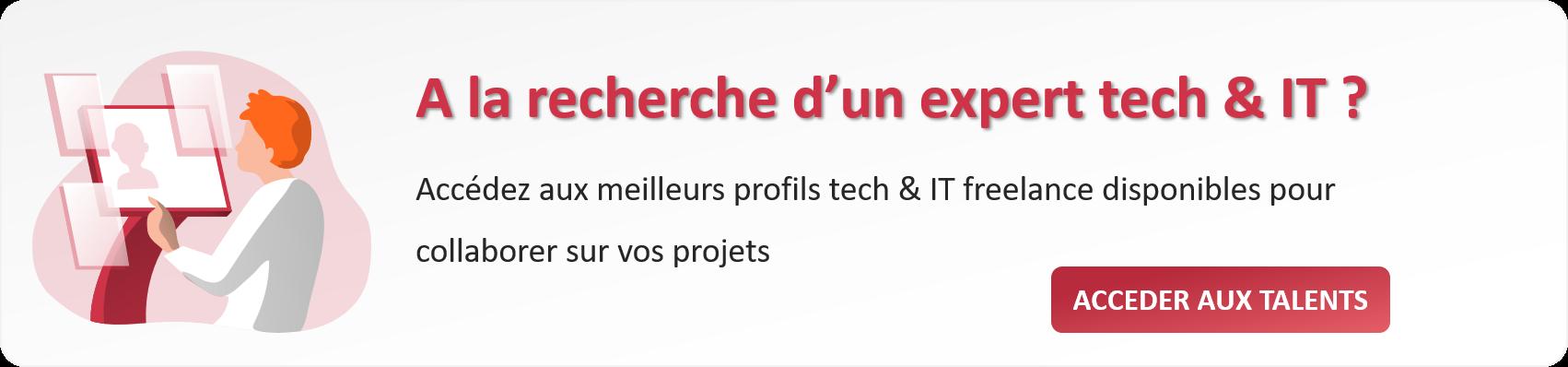 A la recherche d'un expert tech & IT ?