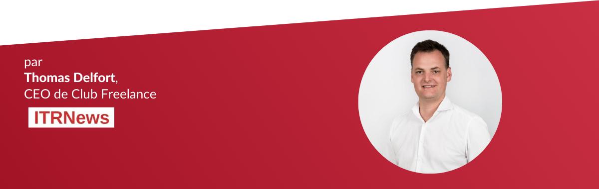 Tribune «Freelance IT : comment gérer son activité en cette période inédite» cover